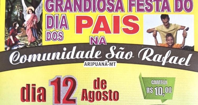 Comunidade São Rafael realizará festa do 'Dia dos Pais' em Aripuanã
