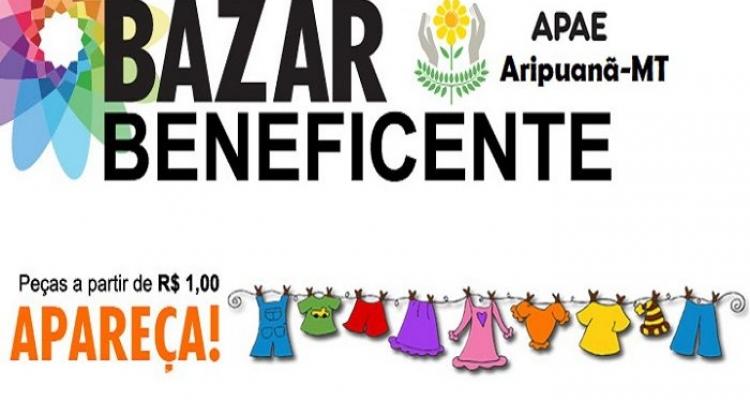 Bazar Beneficente da APAE acontece neste sábado em Aripuanã
